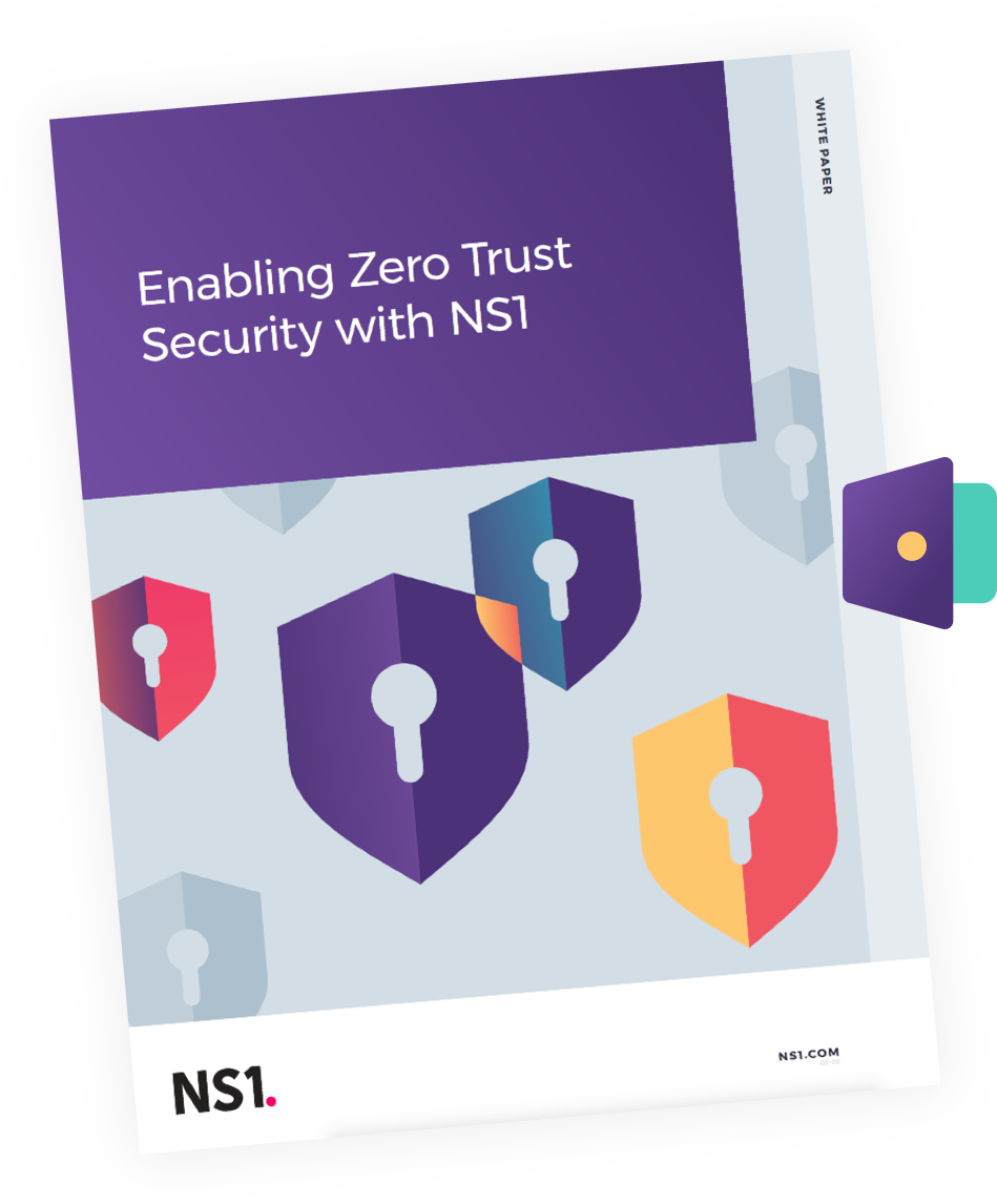Enabling Zero Trust Security with NS1